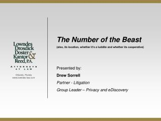 The Number of the Beast also, its location, whether it s a luddite and whether its cooperative   Presented by: Drew Sorr
