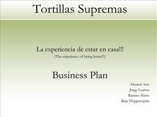 tortillas supremas    la experiencia de estar en casa the experience of being home