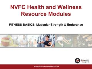 NVFC Health and Wellness Resource Modules