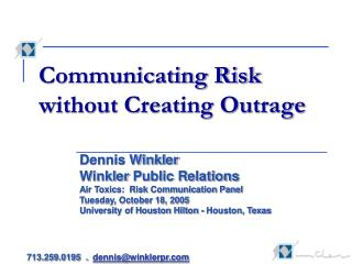 Communicating Risk without Creating Outrage