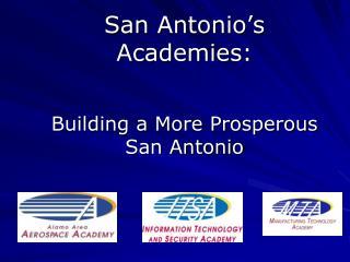 San Antonio s  Academies: