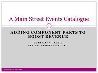 A Main Street Events Catalogue