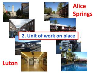 2. Unit of work on place