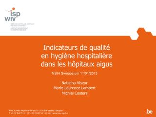Indicateurs de qualit   en hygi ne hospitali re  dans les h pitaux aigus