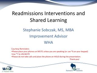 Readmissions Interventions and Shared Learning