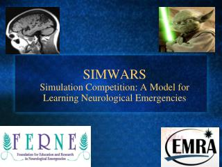 SIMWARS Simulation Competition: A Model for Learning Neurological Emergencies