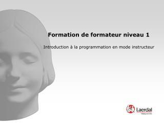 Formation de formateur niveau 1  Introduction   la programmation en mode instructeur