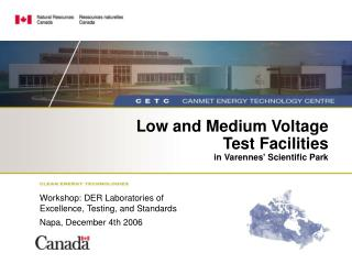 Low and Medium Voltage  Test Facilities in Varennes Scientific Park