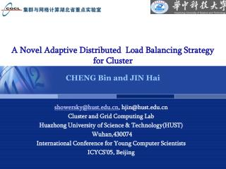 A Novel Adaptive Distributed  Load Balancing Strategy  for Cluster