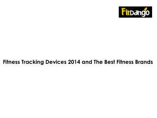Fitness Tracking Devices 2014 | The Best Fitness Brands