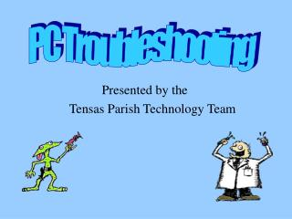 Presented by the        Tensas Parish Technology Team