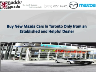 Buy New Mazda Cars in Toronto Only from an Established and Helpful Dealer