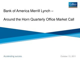 Bank of America Merrill Lynch    Around the Horn Quarterly Office Market Call
