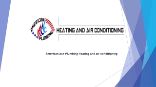 American Ace Plumbing Heating and air conditioning - Emergen