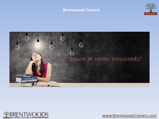 Brentwoods Careers