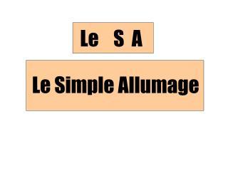 Le Simple Allumage
