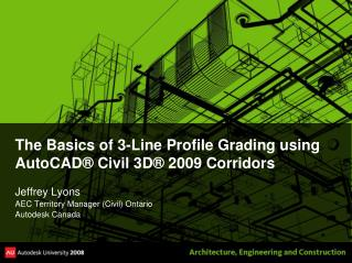 The Basics of 3-Line Profile Grading using AutoCAD  Civil 3D  2009 Corridors