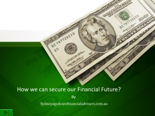 How we can secure our Financial Future