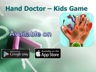 Hand Doctor - Kids Game