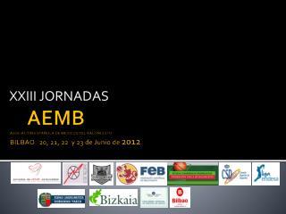 AEMB ASOCIACION ESPA OLA DE MEDICOS DEL BALONCESTO BILBAO   20, 21, 22  y 23 de Junio de 2012