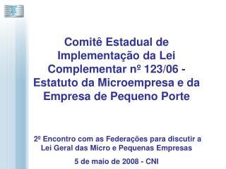 Comit  Estadual de Implementa  o da Lei Complementar n  123