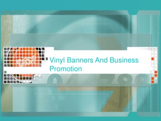 Vinyl Banners And Business Promotion
