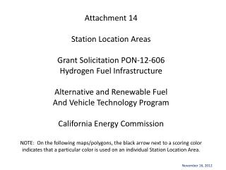 Attachment 14  Station Location Areas  Grant Solicitation PON-12-606 Hydrogen Fuel Infrastructure  Alternative and Renew