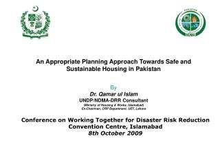 An Appropriate Planning Approach Towards Safe and Sustainable Housing in Pakistan