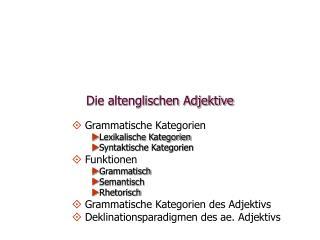 Die altenglischen Adjektive