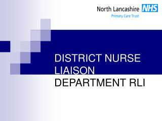 DISTRICT NURSE LIAISON