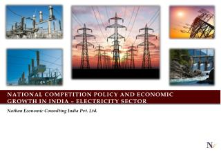 National Competition Policy and Economic Growth in India   Electricity Sector