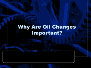 Why Are Oil Changes Important