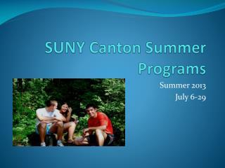 SUNY Canton Summer Programs