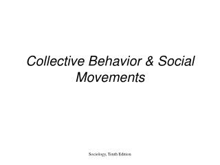 Collective Behavior  Social Movements