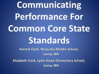 Communicating Performance For  Common Core State Standards