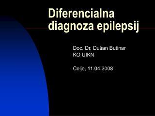 Diferencialna diagnoza epilepsij
