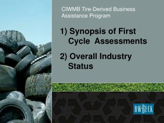 1 Synopsis of First Cycle  Assessments 2 Overall Industry Status
