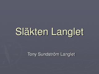 Sl kten Langlet