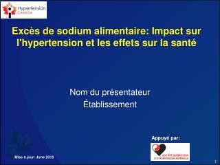 Exc s de sodium alimentaire: Impact sur lhypertension et les effets sur la sant