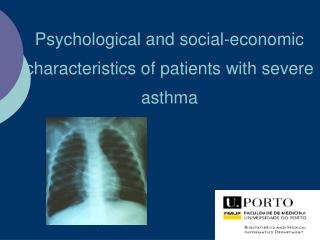 Psychological and social-economic characteristics of patients with severe asthma