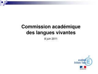 Commission acad mique des langues vivantes 8 juin 2011