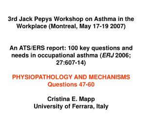 3rd Jack Pepys Workshop on Asthma in the Workplace Montreal, May 17-19 2007   An ATS