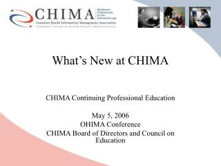 What s New at CHIMA