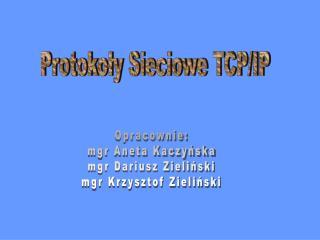 Protokoly Sieciowe TCP