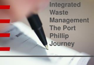 Integrated Waste Management The Port Phillip Journey