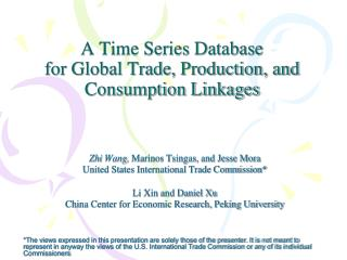 A Time Series Database  for Global Trade, Production, and Consumption Linkages