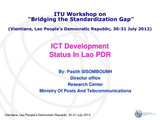ICT Development Status In Lao PDR