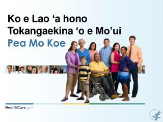 Ko e Lao  a hono  Tokangaekina  o e Mo ui  Pea Mo Koe