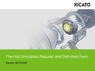 Thermal Simulation Request and Definition Form