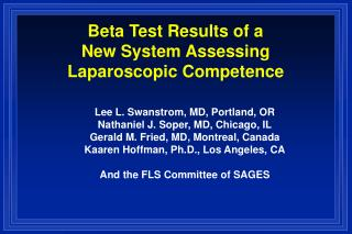 Beta Test Results of a  New System Assessing  Laparoscopic Competence